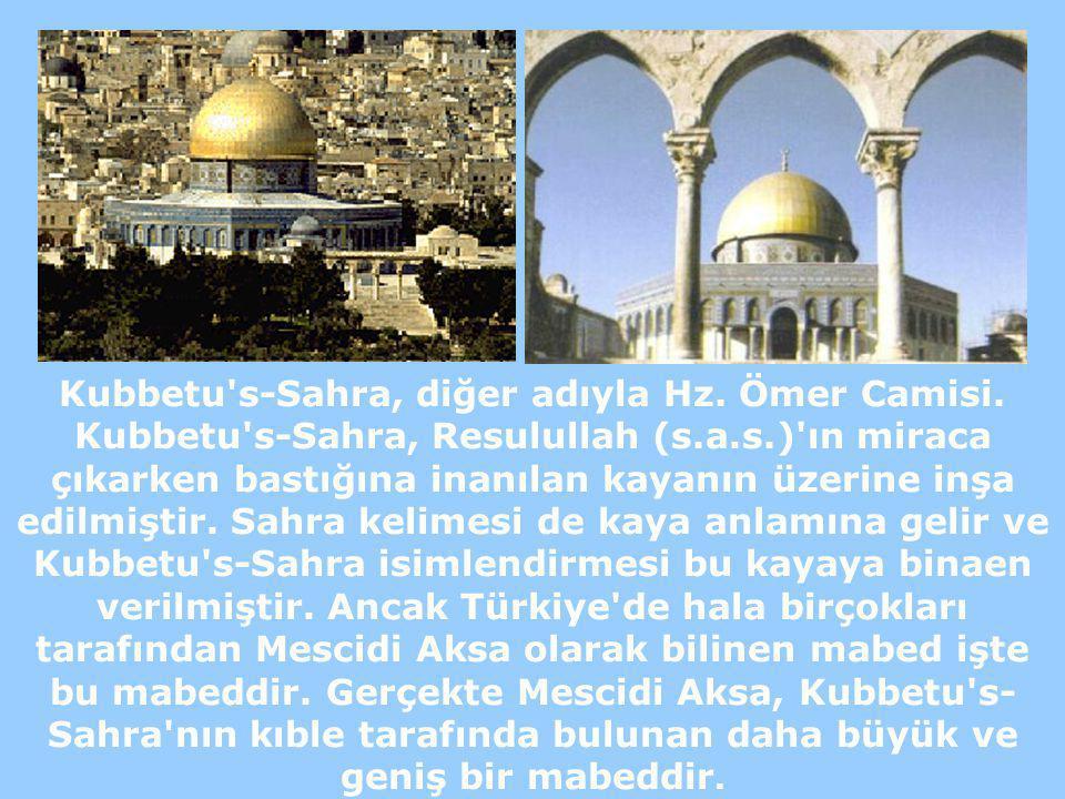Kubbetu s-Sahra, diğer adıyla Hz. Ömer Camisi