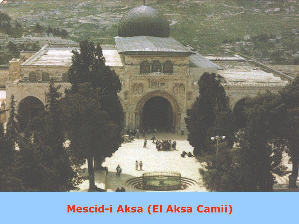 Mescid-i Aksa (El Aksa Camii)