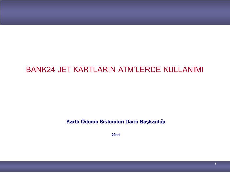 Kartlı Ödeme Sistemleri Daire Başkanlığı 2011