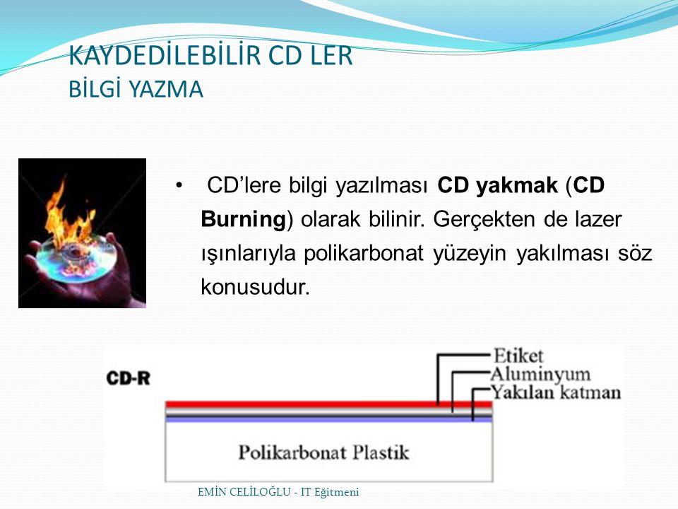 KAYDEDİLEBİLİR CD LER BİLGİ YAZMA