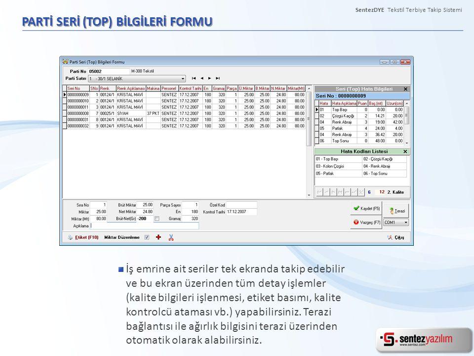 PARTİ SERİ (TOP) BİLGİLERİ FORMU