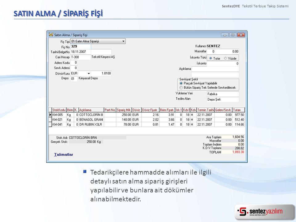 SATIN ALMA / SİPARİŞ FİŞİ