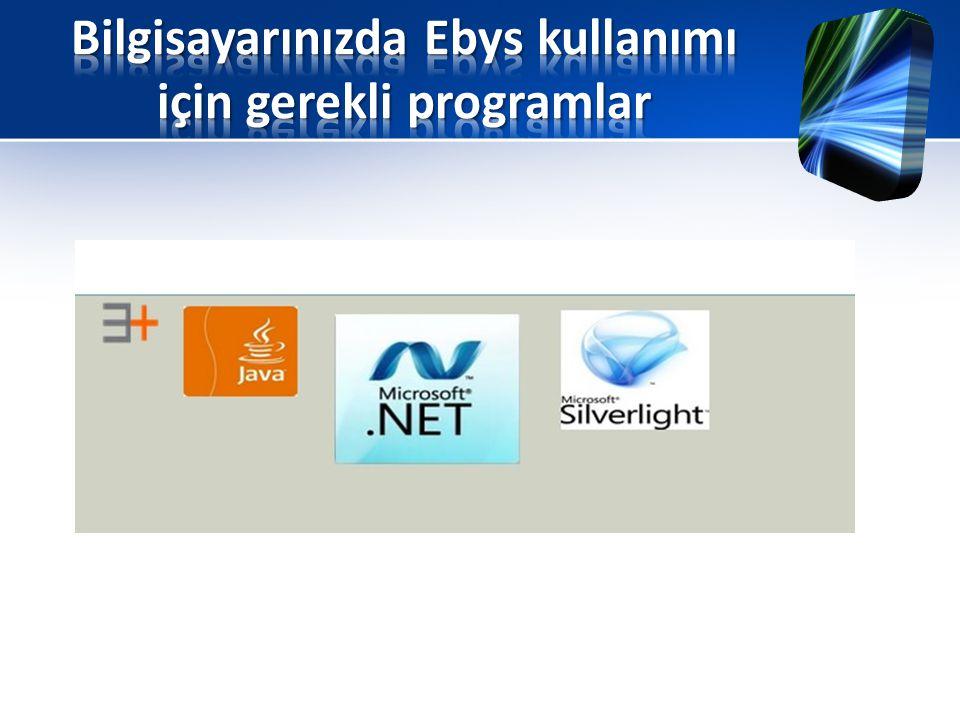 Bilgisayarınızda Ebys kullanımı için gerekli programlar