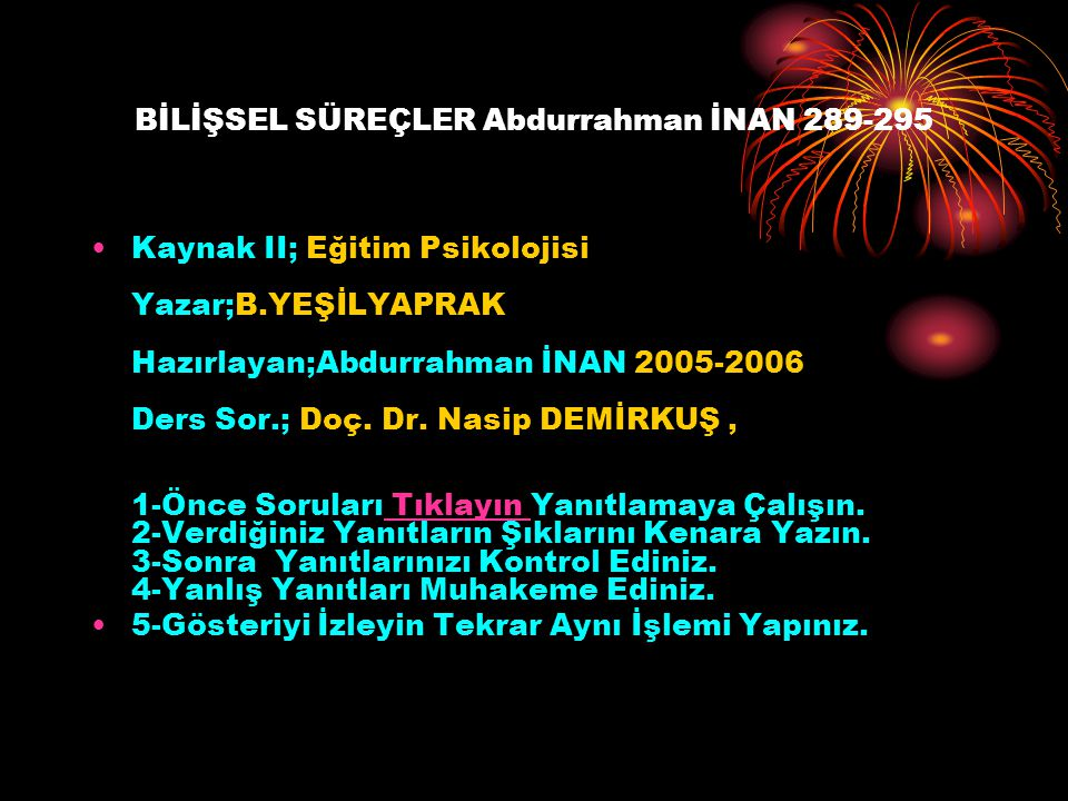 BİLİŞSEL SÜREÇLER Abdurrahman İNAN 289-295