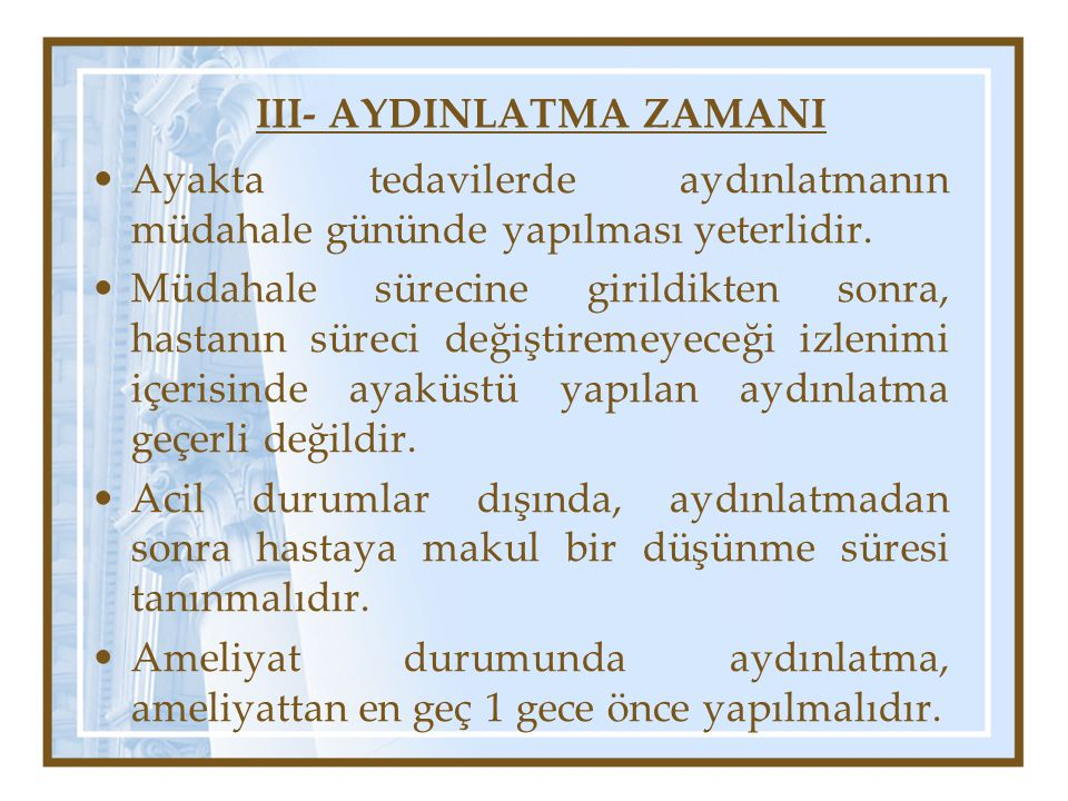 III- AYDINLATMA ZAMANI