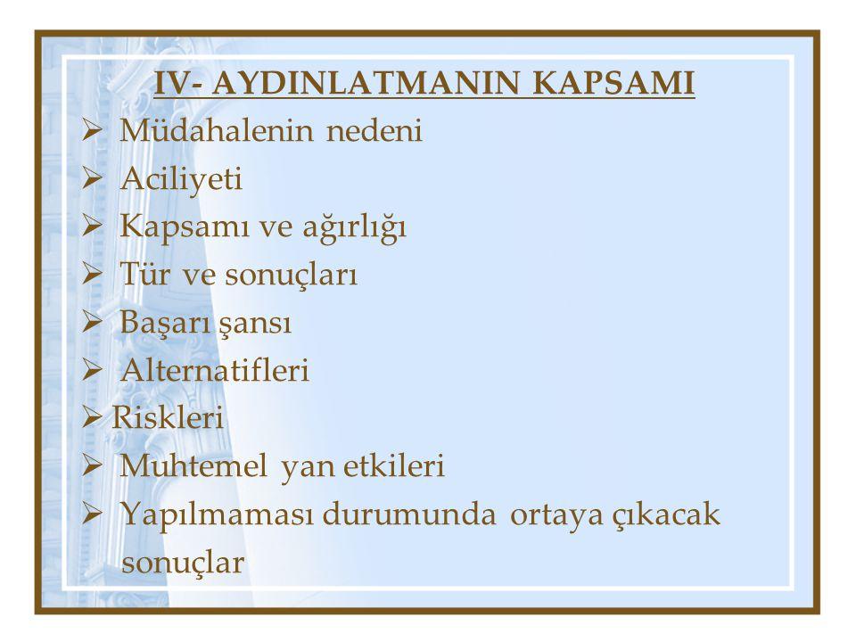 IV- AYDINLATMANIN KAPSAMI