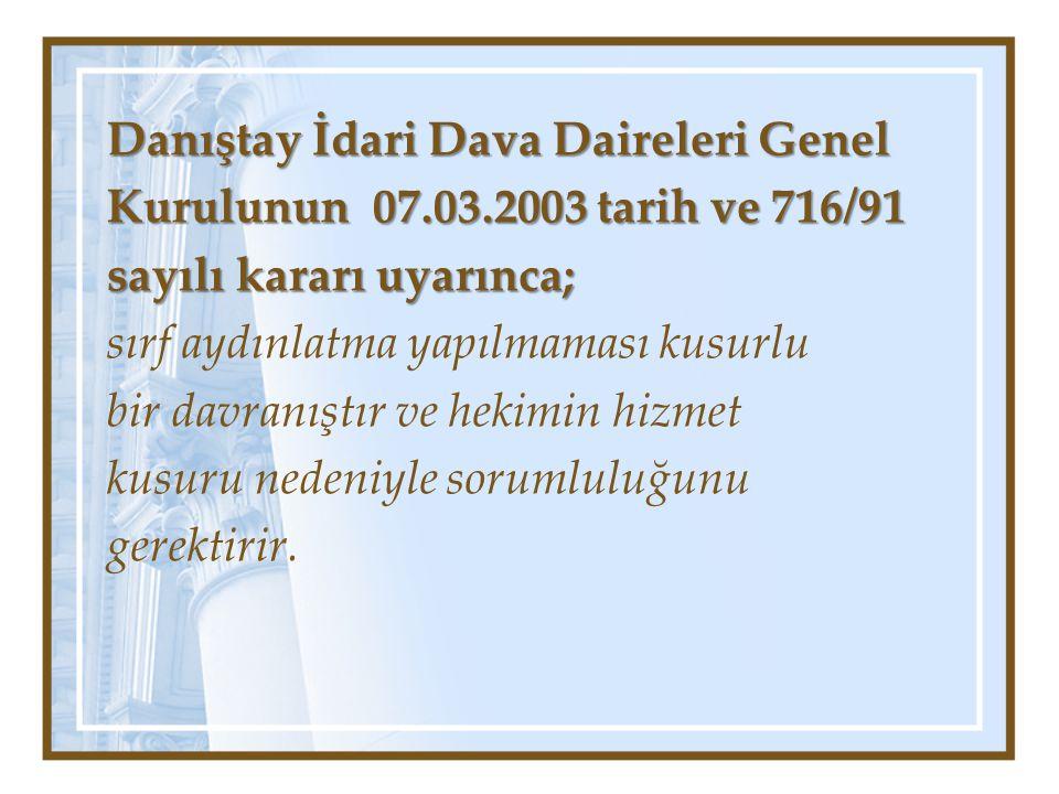 Danıştay İdari Dava Daireleri Genel Kurulunun 07. 03