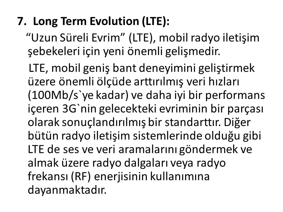 Long Term Evolution (LTE):