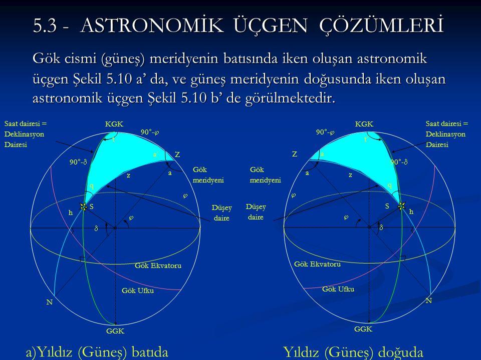 5.3 - ASTRONOMİK ÜÇGEN ÇÖZÜMLERİ
