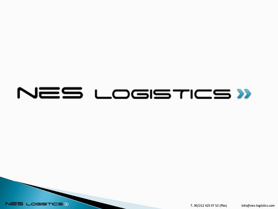 4/3/2017 T. 90/212 425 47 52 (Pbx) info@nes-logistics.com