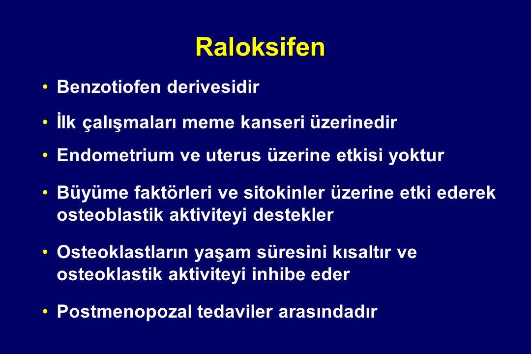 Raloksifen Benzotiofen derivesidir