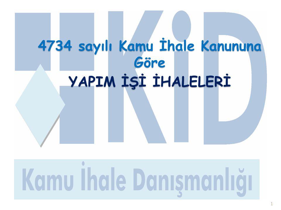 4734 sayılı Kamu İhale Kanununa Göre YAPIM İŞİ İHALELERİ