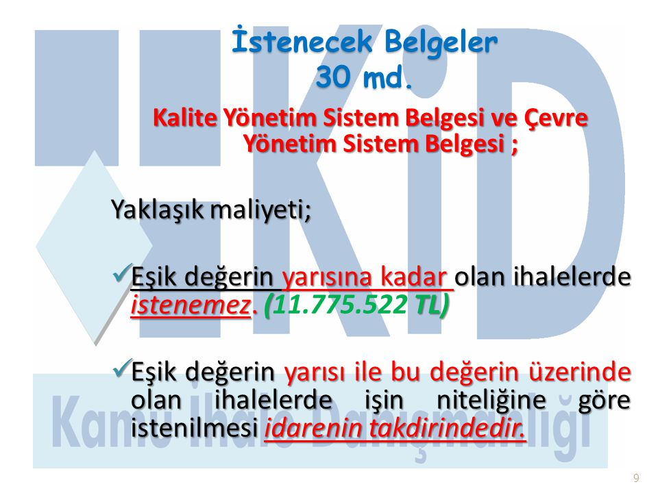 Kalite Yönetim Sistem Belgesi ve Çevre Yönetim Sistem Belgesi ;