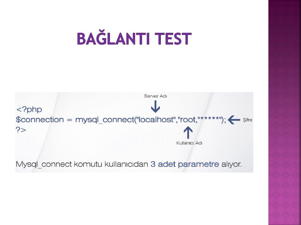 BağlantI test
