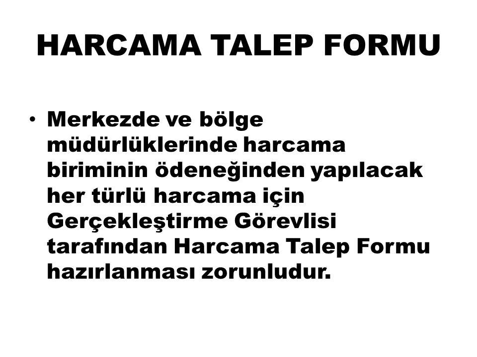 HARCAMA TALEP FORMU