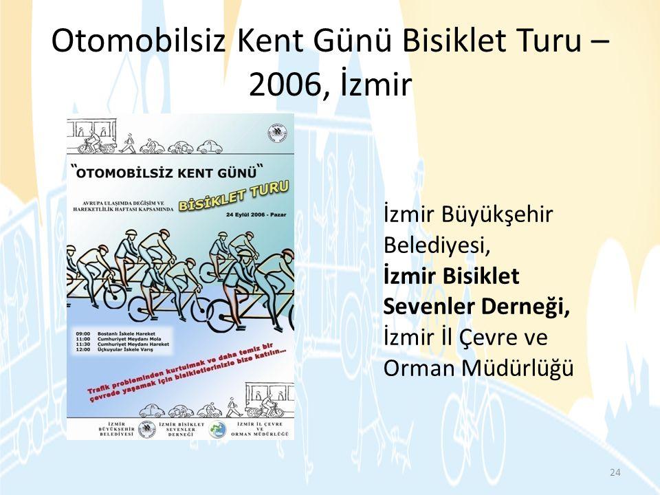 Otomobilsiz Kent Günü Bisiklet Turu –2006, İzmir