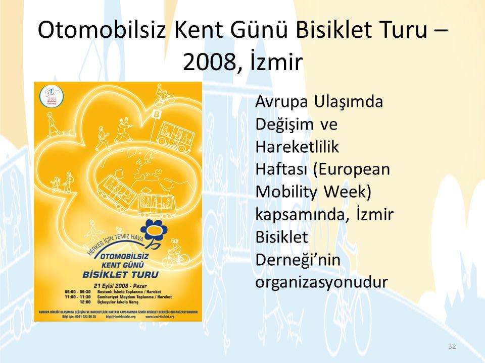 Otomobilsiz Kent Günü Bisiklet Turu –2008, İzmir