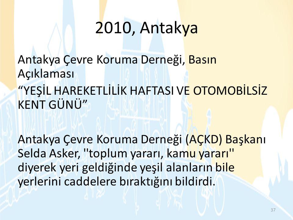 2010, Antakya