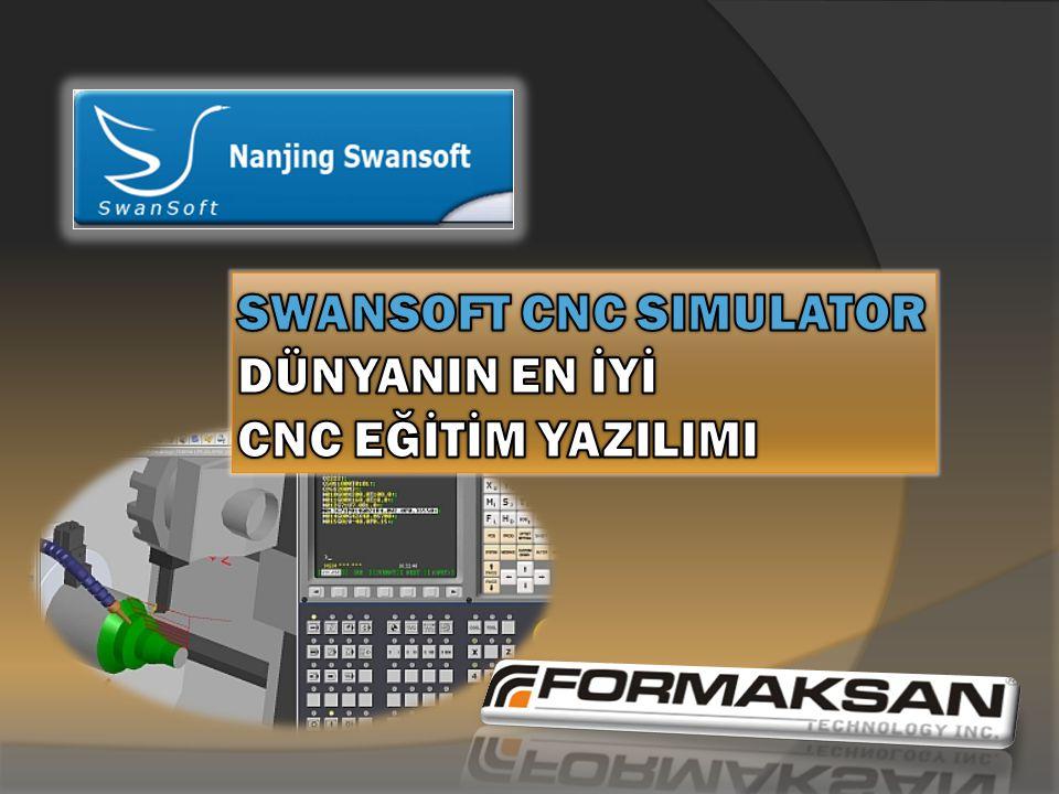 SWANSOFT CNC SIMULATOR DÜNYANIN EN İYİ CNC EĞİTİM YAZILIMI