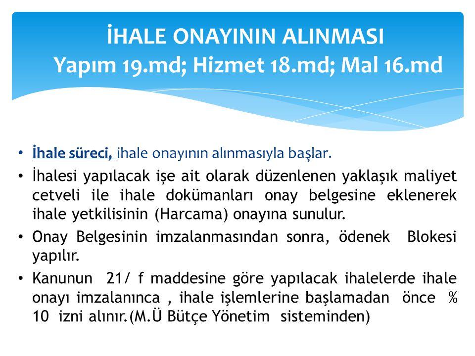 İHALE ONAYININ ALINMASI Yapım 19.md; Hizmet 18.md; Mal 16.md
