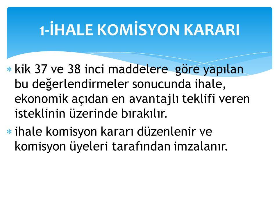 1-İHALE KOMİSYON KARARI