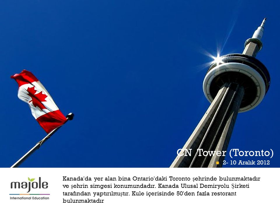 CN Tower (Toronto) 2- 10 Aralık 2012 2- 10 Aralık 2012