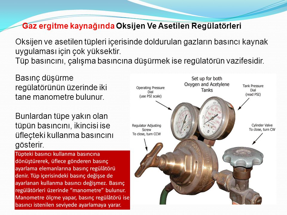 Gaz ergitme kaynağında Oksijen Ve Asetilen Regülatörleri