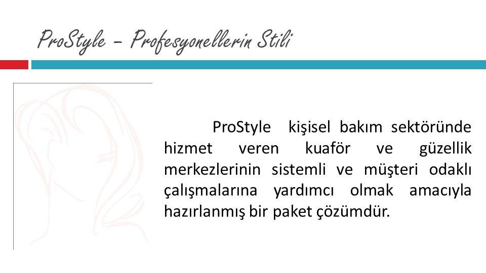 ProStyle – Profesyonellerin Stili