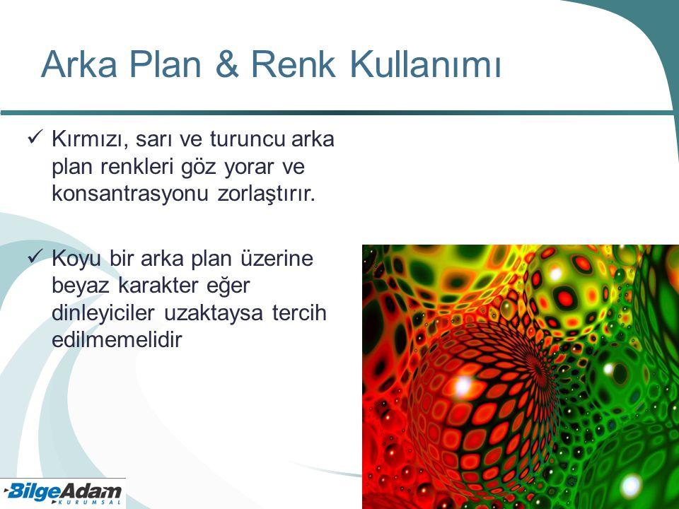 Arka Plan & Renk Kullanımı