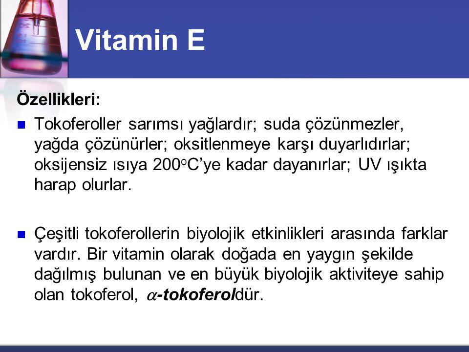 Vitamin E Özellikleri: