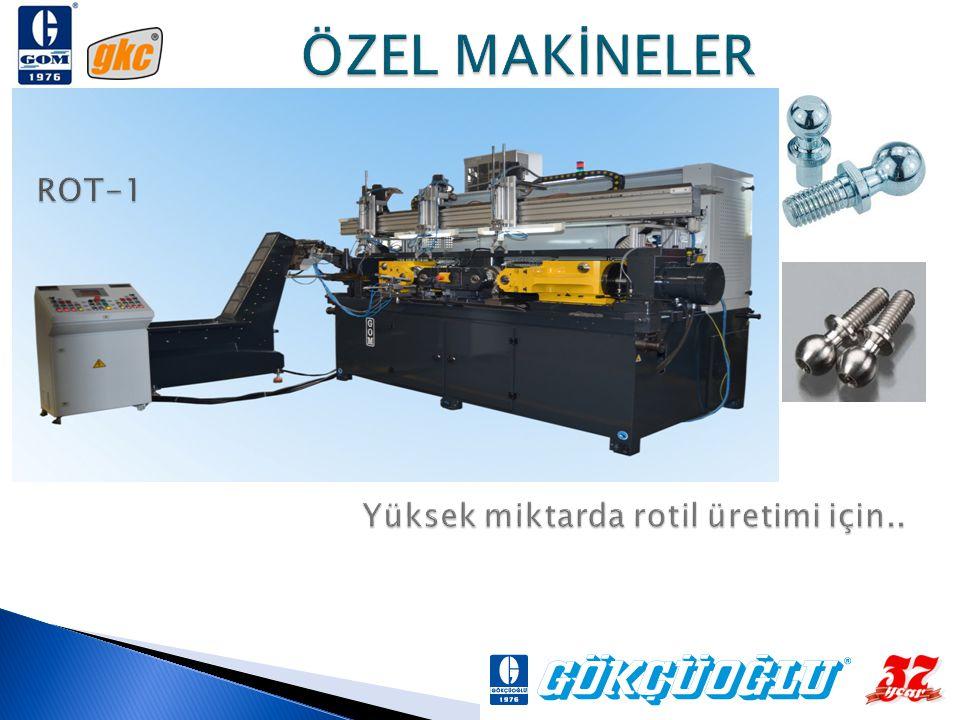 ÖZEL MAKİNELER ROT-1 Yüksek miktarda rotil üretimi için..