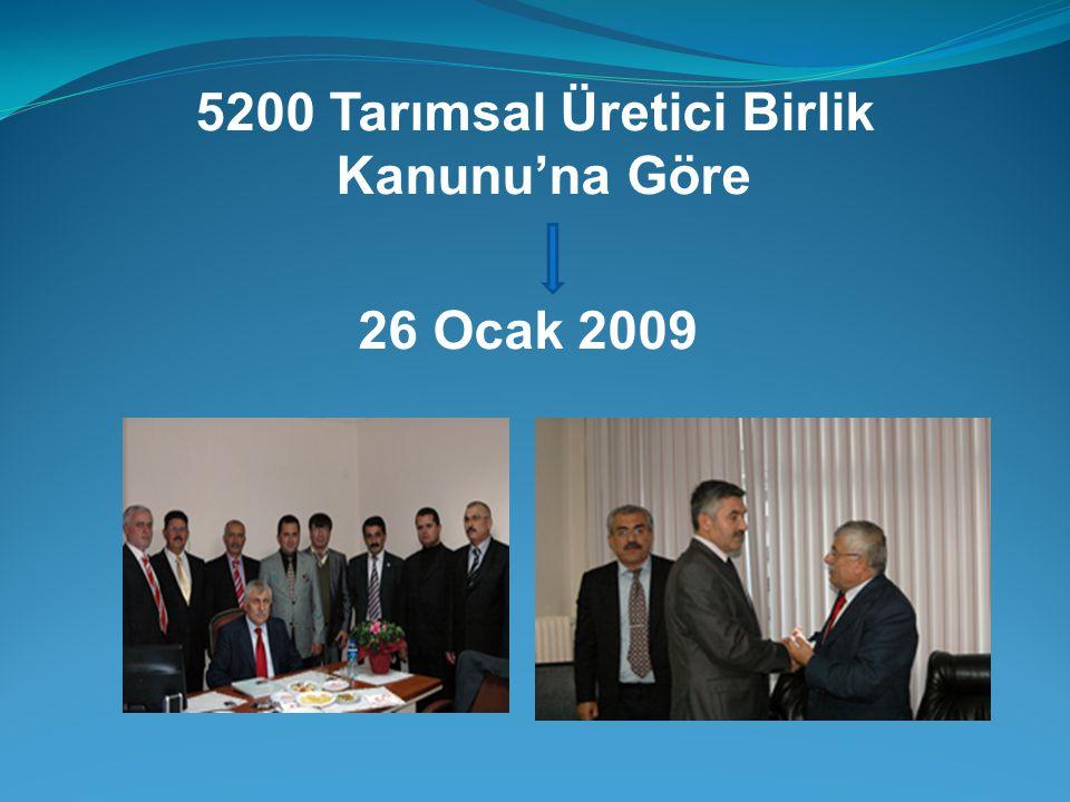 5200 Tarımsal Üretici Birlik Kanunu'na Göre 26 Ocak 2009