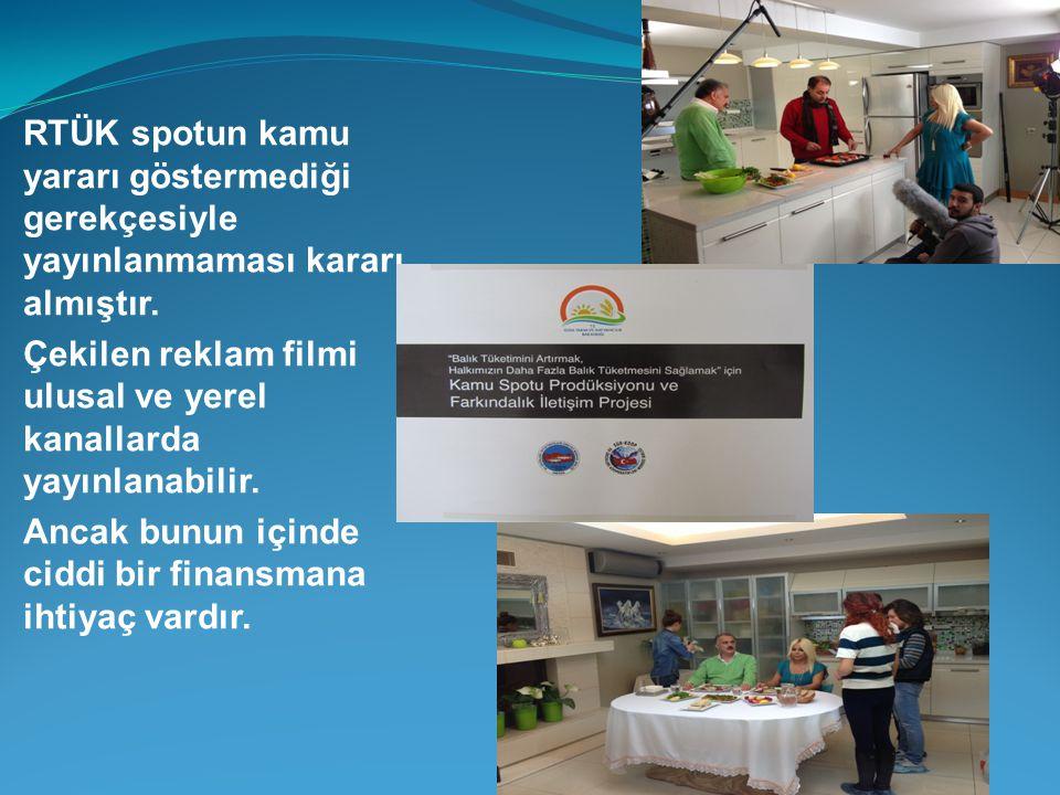 RTÜK spotun kamu yararı göstermediği gerekçesiyle yayınlanmaması kararı almıştır.