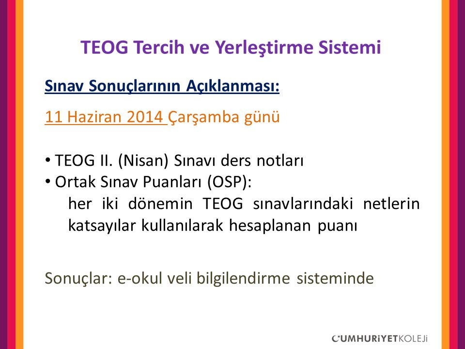 Sınav Sonuçlarının Açıklanması: