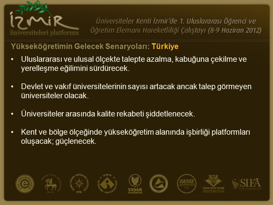 Yükseköğretimin Gelecek Senaryoları: Türkiye