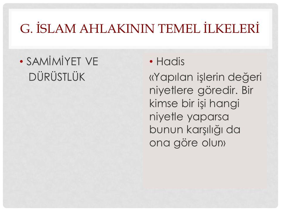 g. İslam ahlakInIn temel İlkelerİ