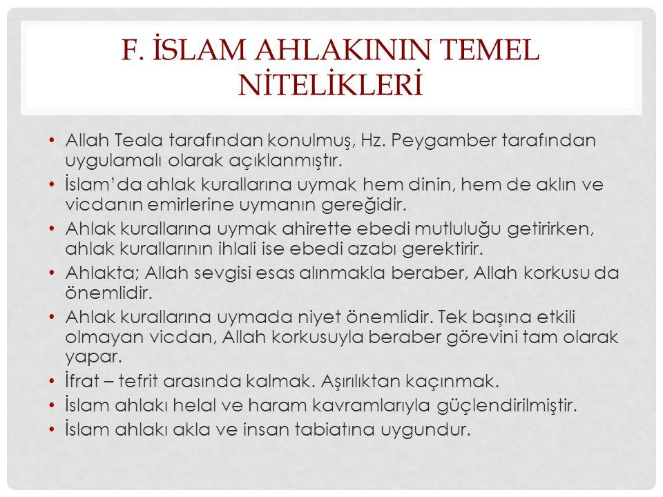 f. İslam ahlakInIn temel nİtelİklerİ