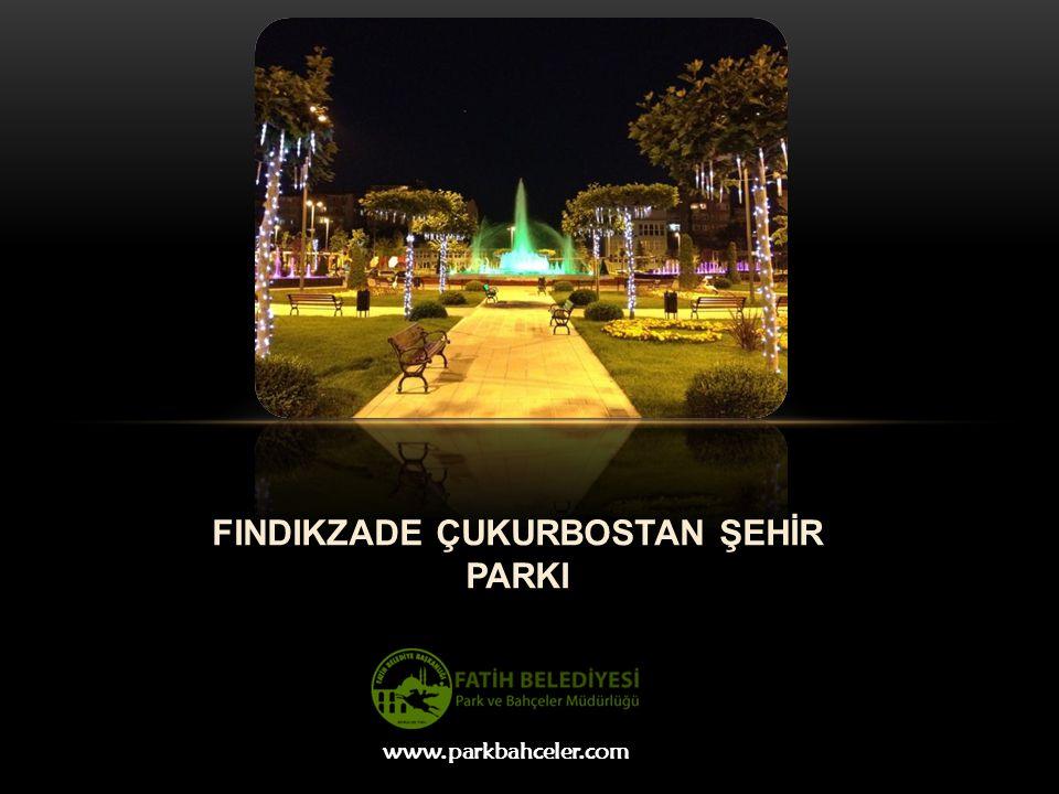 FINDIKZADE ÇUKURBOSTAN ŞEHİR PARKI