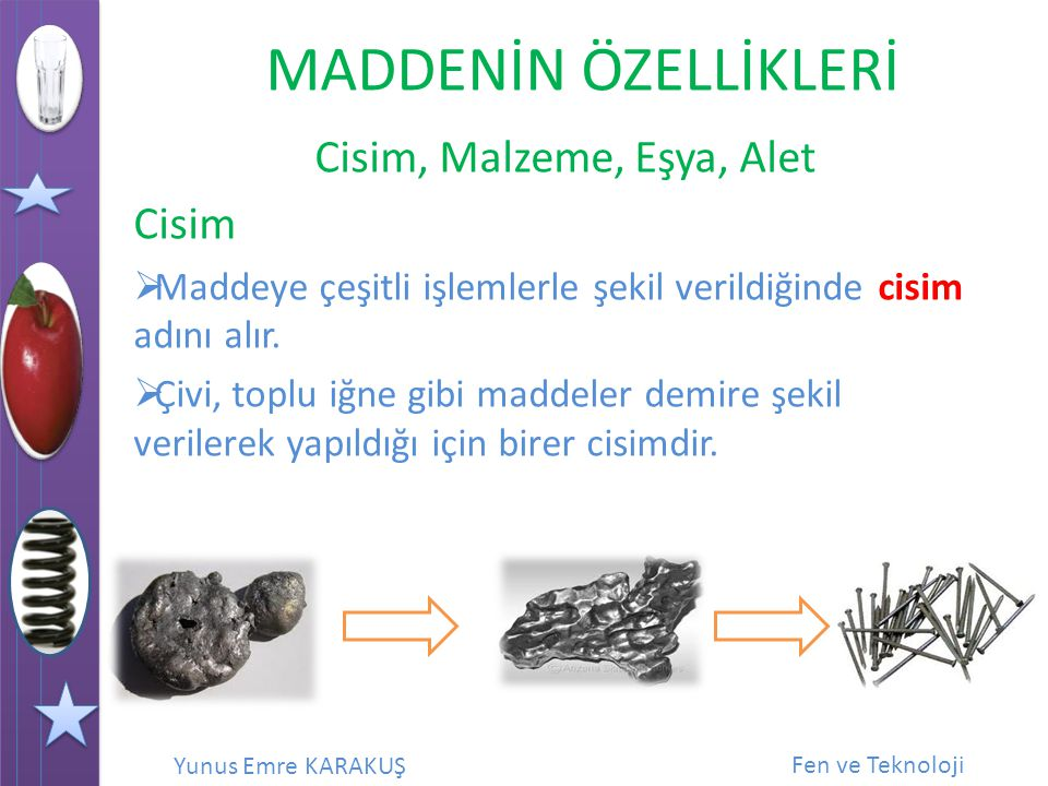 Cisim, Malzeme, Eşya, Alet