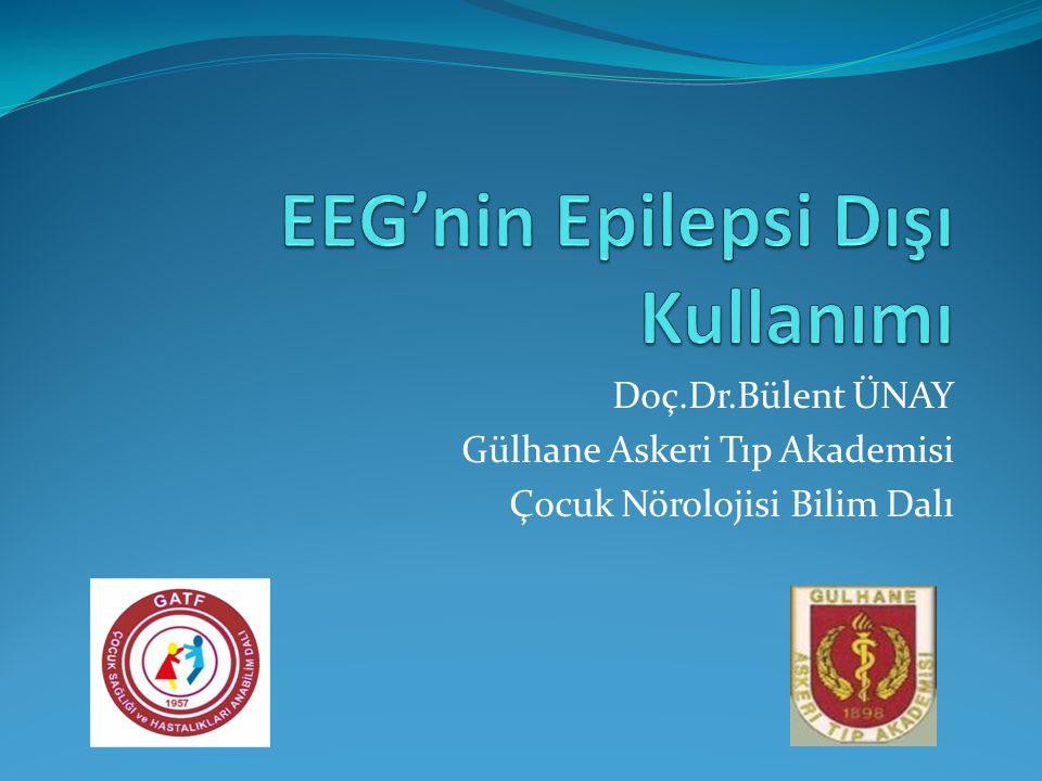 EEG'nin Epilepsi Dışı Kullanımı