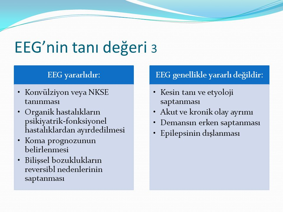 EEG genellikle yararlı değildir: