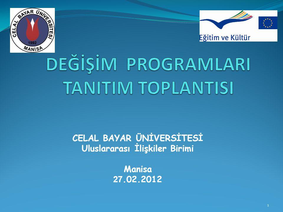 DEĞİŞİM PROGRAMLARI TANITIM TOPLANTISI