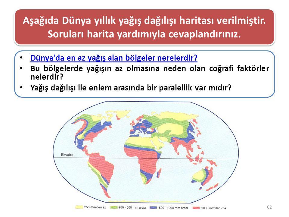 Aşağıda Dünya yıllık yağış dağılışı haritası verilmiştir