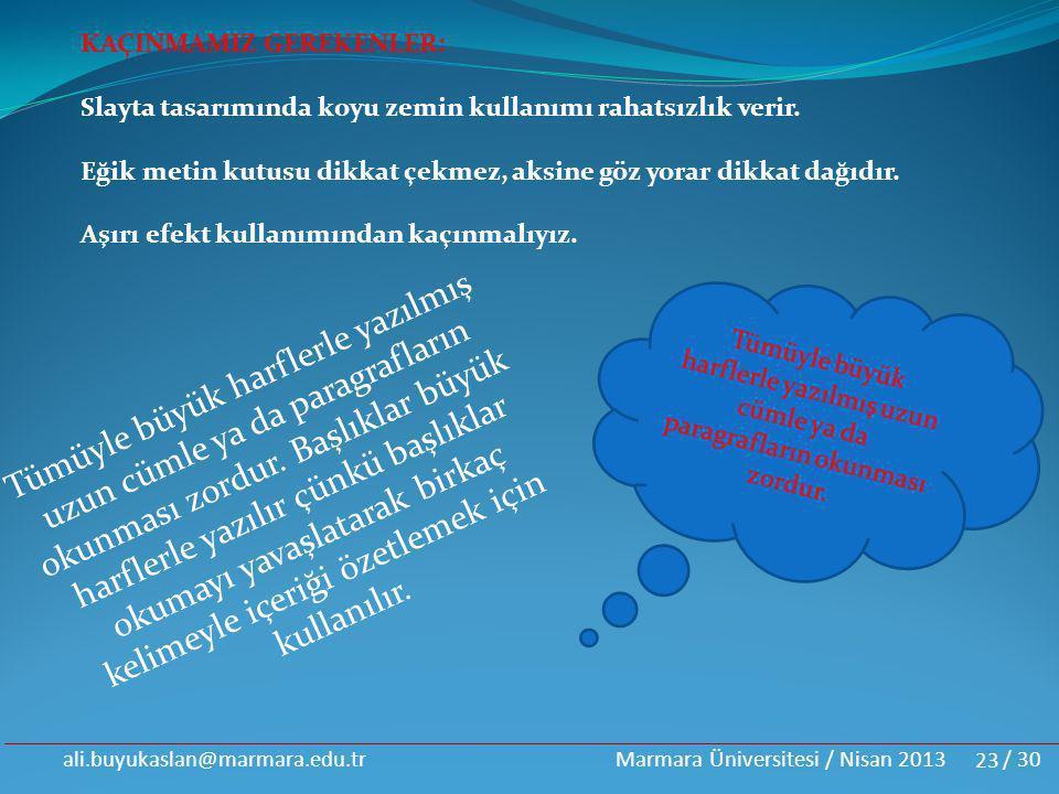 ali.buyukaslan@marmara.edu.tr Marmara Üniversitesi / Nisan 2013