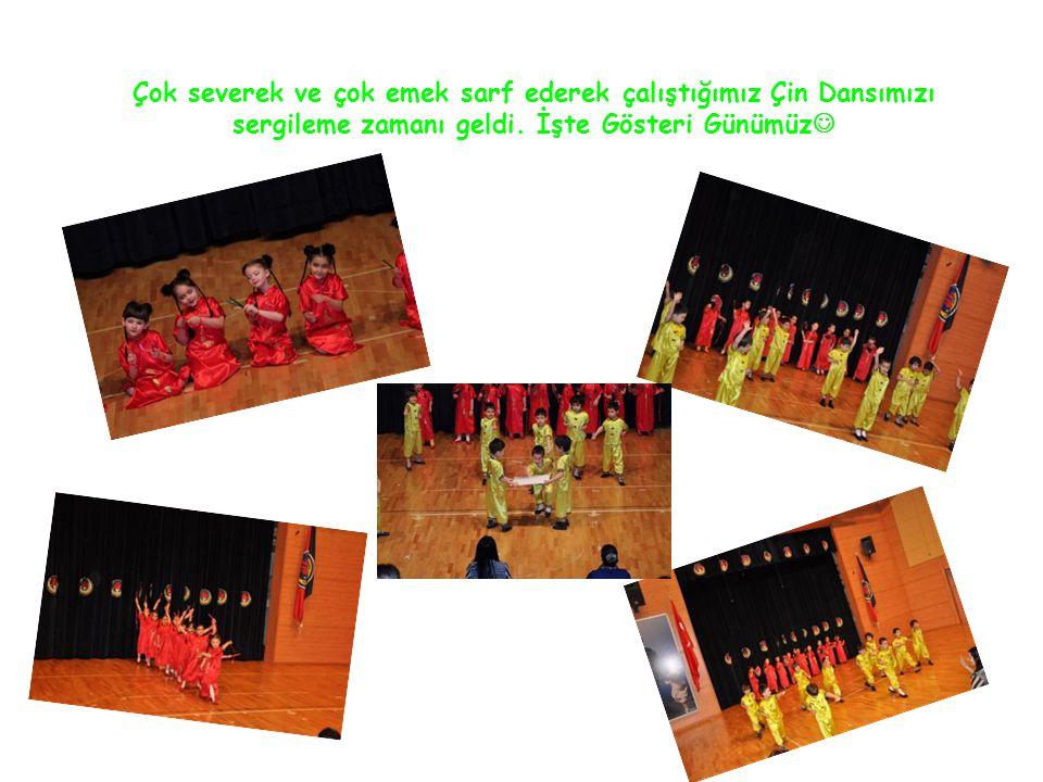 Çok severek ve çok emek sarf ederek çalıştığımız Çin Dansımızı sergileme zamanı geldi.