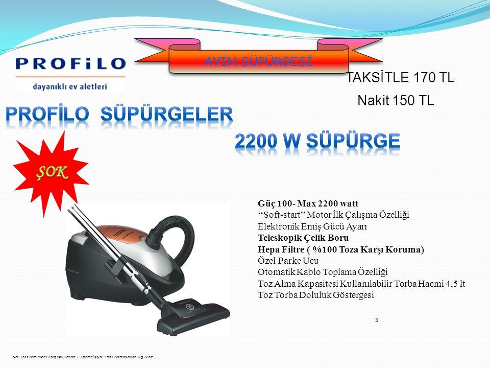 PROFİLO SÜPÜRGELER 2200 w süpürge ŞOK TAKSİTLE 170 TL Nakit 150 TL