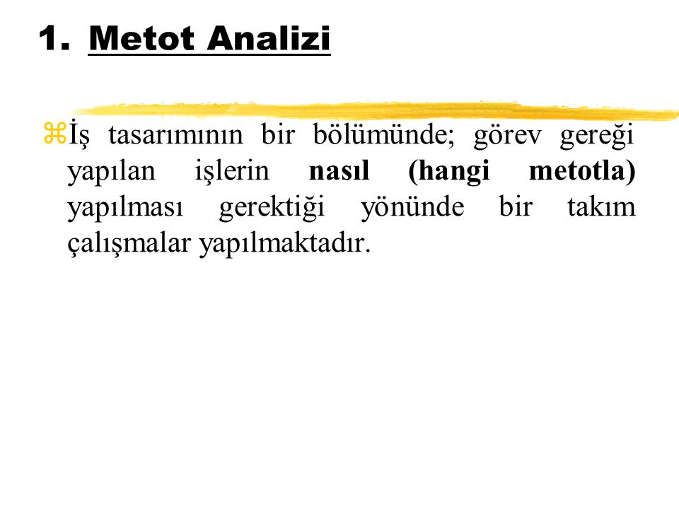 Metot Analizi