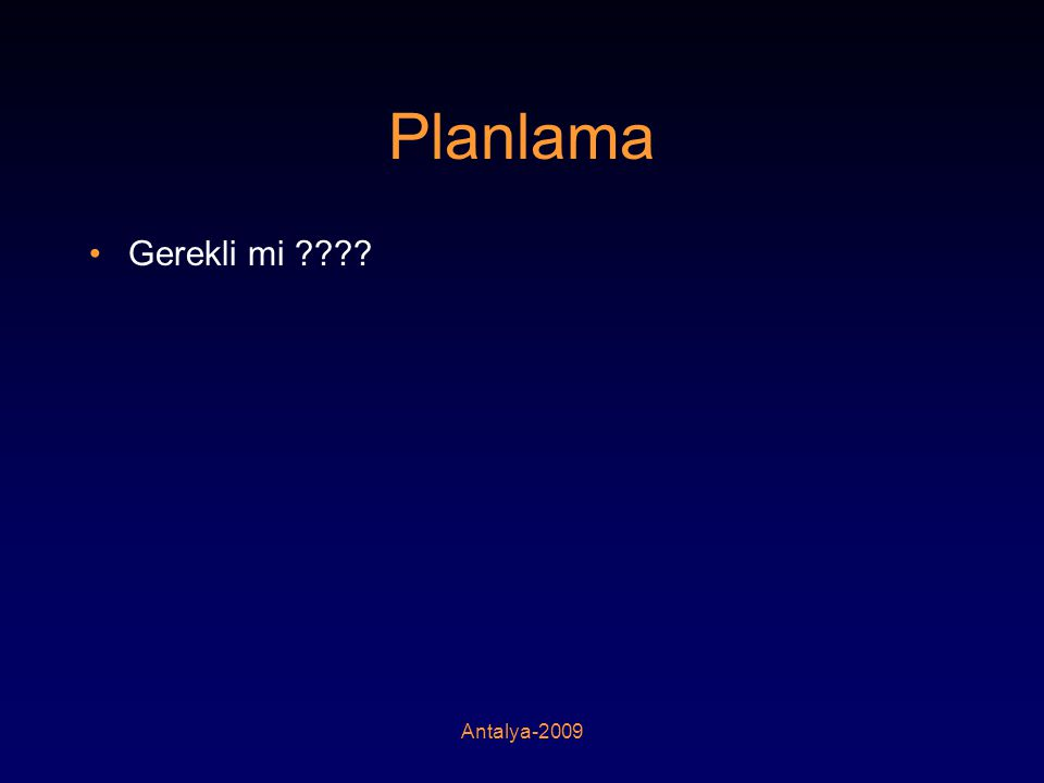 Planlama Gerekli mi Antalya-2009