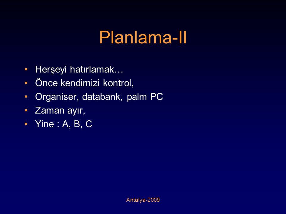 Planlama-II Herşeyi hatırlamak… Önce kendimizi kontrol,