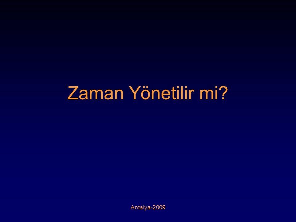 Zaman Yönetilir mi Antalya-2009
